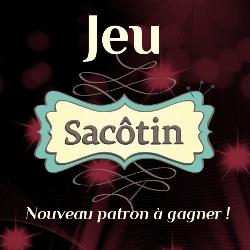 Gagnez le nouveau patron Sacôtin !